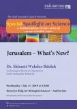 "Jerusalem - What's New?"" by Dr. Shlomit Weksler-Bdolah, Israel Antiquities Authority"