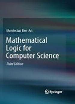Mathematical Logic for Computer Science (Third edition)
